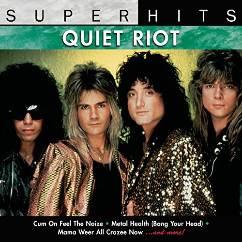 Quiet Riot Super Hits Super Hits