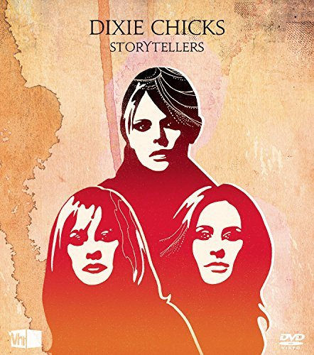 Dixie Chicks Storytellers