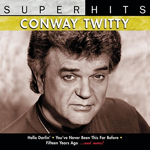 Twitty Conway Super Hits Super Hits