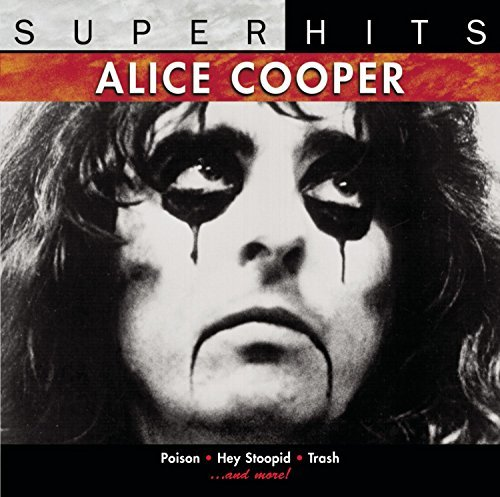 Cooper Alice Super Hits Super Hits