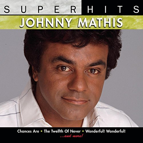 Johnny Mathis Super Hits Super Hits