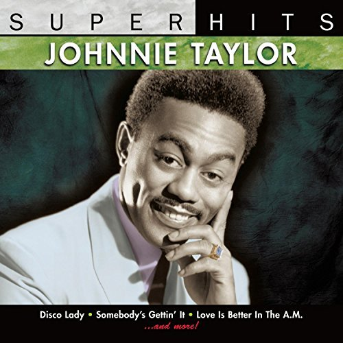 Johnnie Taylor Super Hits Super Hits
