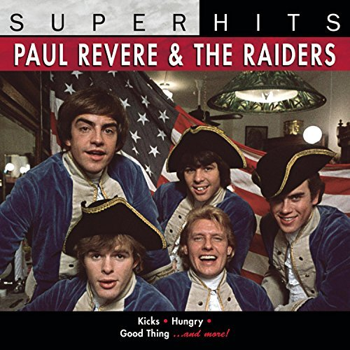 Paul & The Raiders Revere Super Hits Super Hits