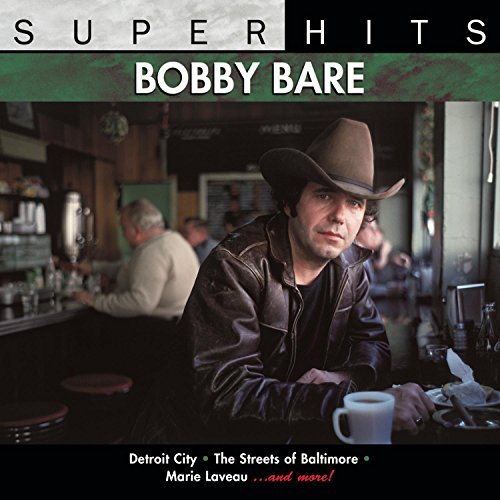 Bobby Bare Super Hits Remastered Super Hits
