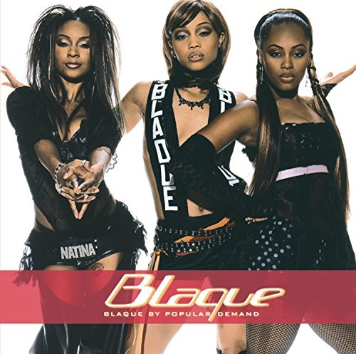 Blaque By Popular Demand