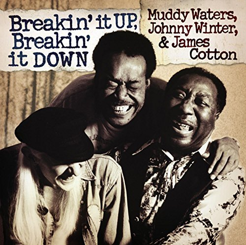 Muddy Waters Breakin' It Up Breakin' It Dow