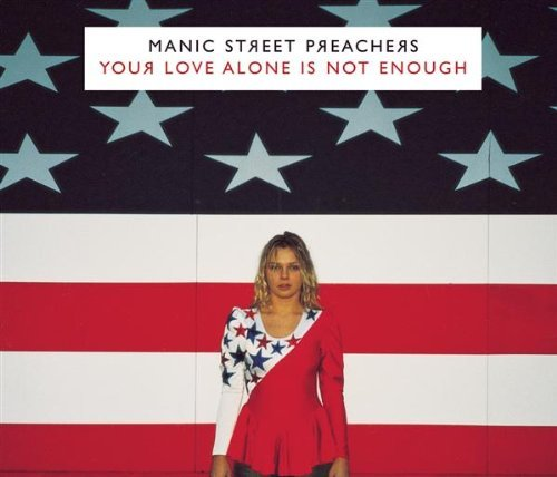 Manic Street Preachers Your Love Alone Pt. 1 Import Gbr