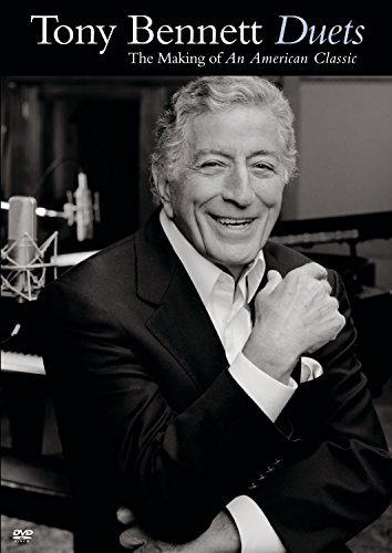 Tony Bennett Duets Making Of An American C