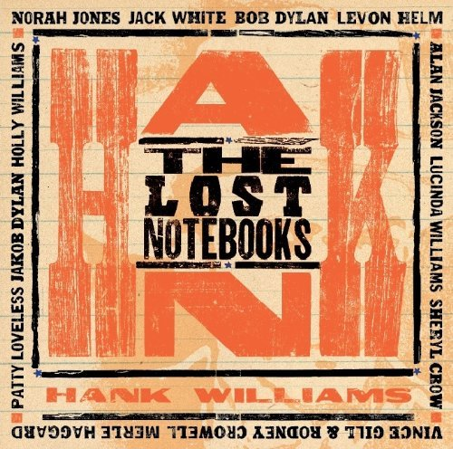 Hank Williams Lost Notebooks Of Hank William Import Can
