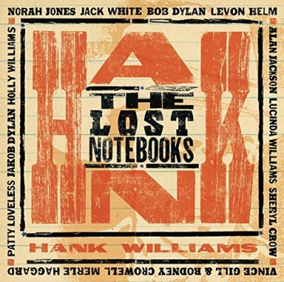 Hank Williams Lost Notebooks Of Hank William