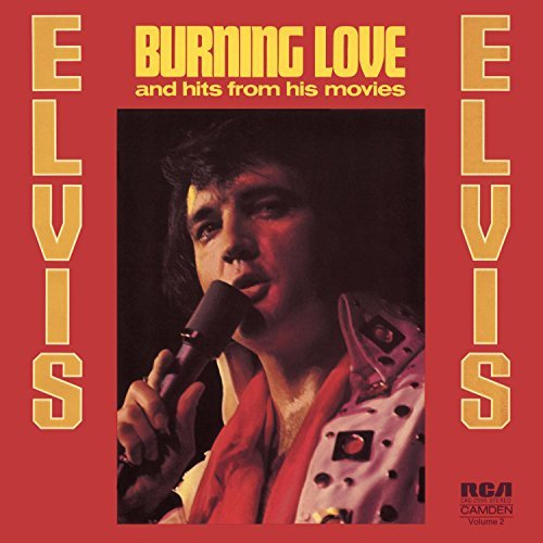 Elvis Presley Burning Love & Hits From His M