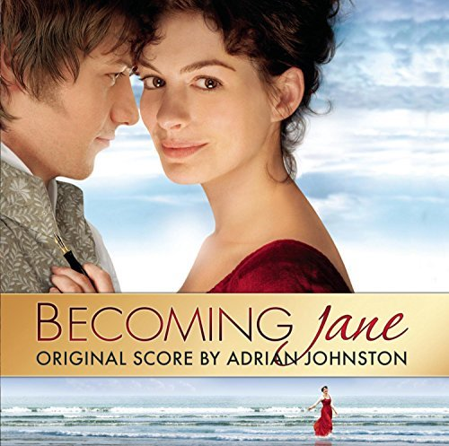Adrian Johnston Becoming Jane Music By Adrian Johnston