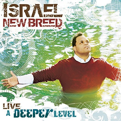 Israel & New Breed Deeper Level
