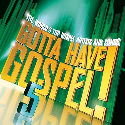 Gotta Have Gospel! Vol. 5 Gotta Have Gospel! 2 CD Set