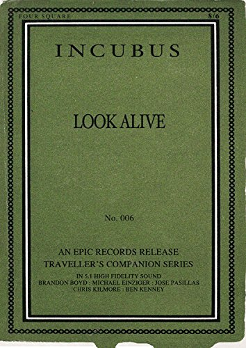 Incubus Look Alive Look Alive