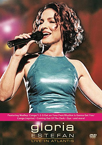 Gloria Estefan Live In Atlantis