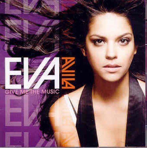 Eva Avila Give Me The Music Import Eu