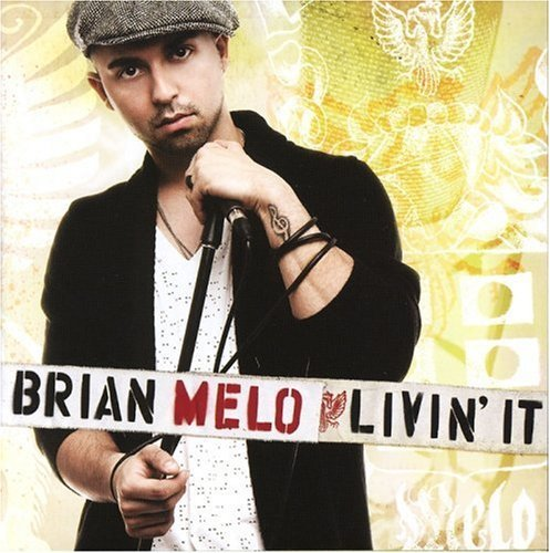 Brian Melo Livin' It Import Can
