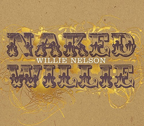 Willie Nelson Naked Willie