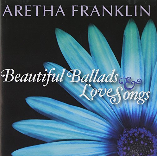 Aretha Franklin Beautiful Ballads & Love Songs