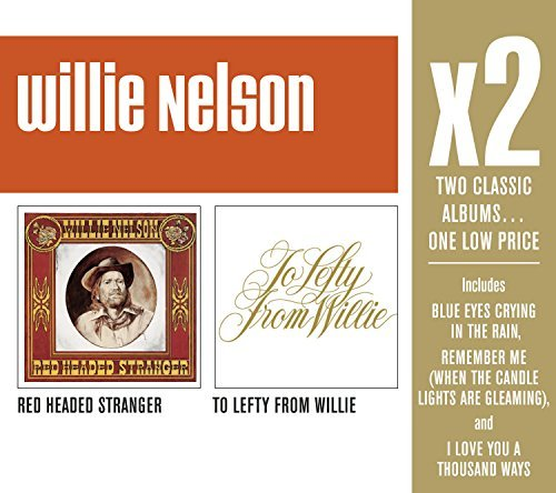 Willie Nelson X2 (red Headed Stranger To Lef 2 CD Set
