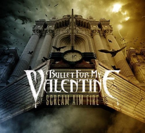 Bullet For My Valentine Scream Aim Fire Import Gbr