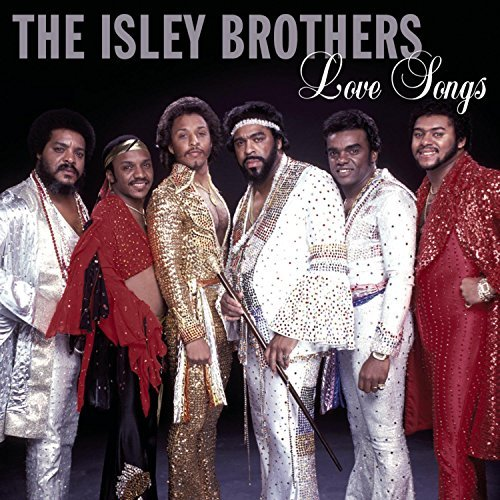 Isley Brothers Love Songs