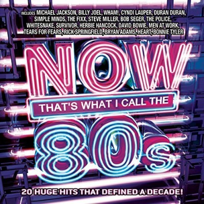 Now That's What I Call Music 80's Now That's What I Call M