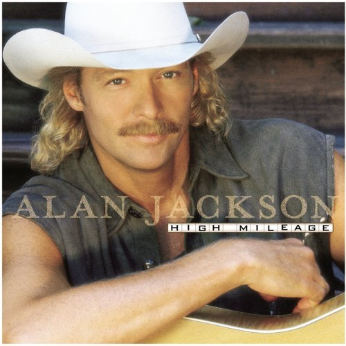 Alan Jackson High Mileage