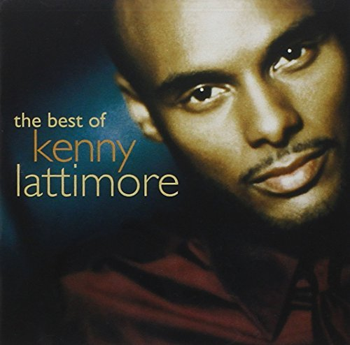 Kenny Lattimore Best Of Kenny Lattimore
