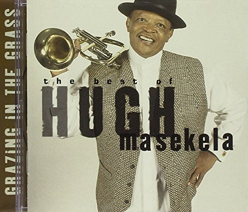 Masekela Hugh Grazing In The Grass Best Of
