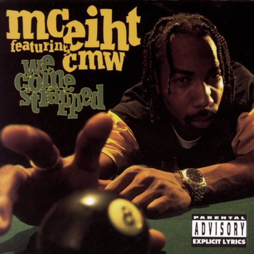 Mc Eiht We Come Strapped Feat. Cmw