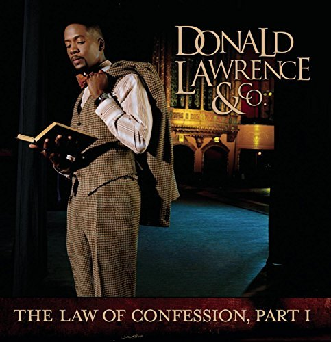 Donald Lawrence Law Of Confession Part One