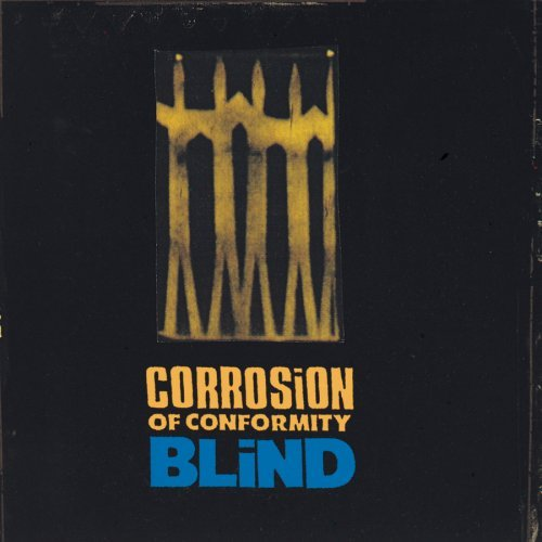 Corrosion Of Conformity Blind Incl. Bonus Tracks Super Hits