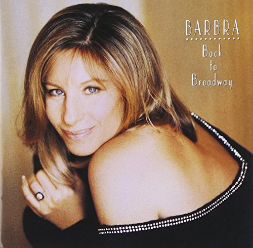 Barbra Streisand Back To Broadway Super Hits