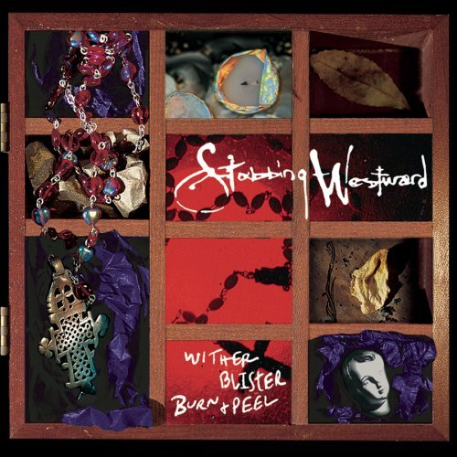 Stabbing Westward Wither Blister Burn & Peel