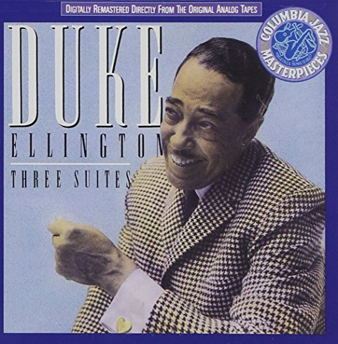 Ellington Duke Three Suites
