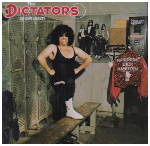 Dictators Go Girl Crazy