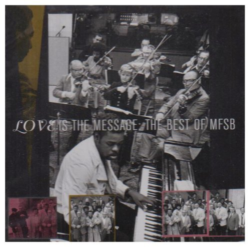 Mfsb Best Of Love Is The Message