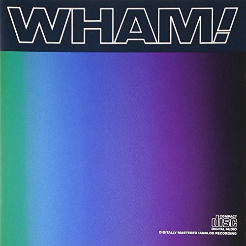 Wham! Music From The Edge Of Heaven