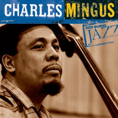 Charles Mingus Ken Burns Jazz