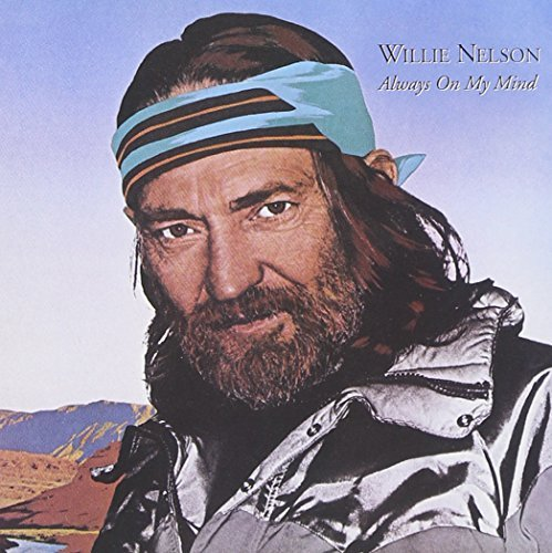 Nelson Willie Always On My Mind