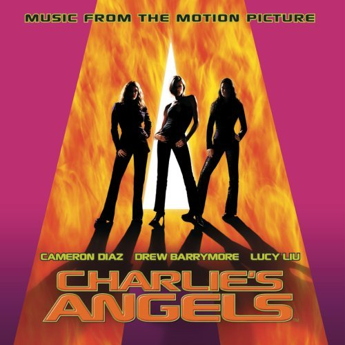 Charlie's Angels Soundtrack Sayer Tavares Sir Mix A Lot