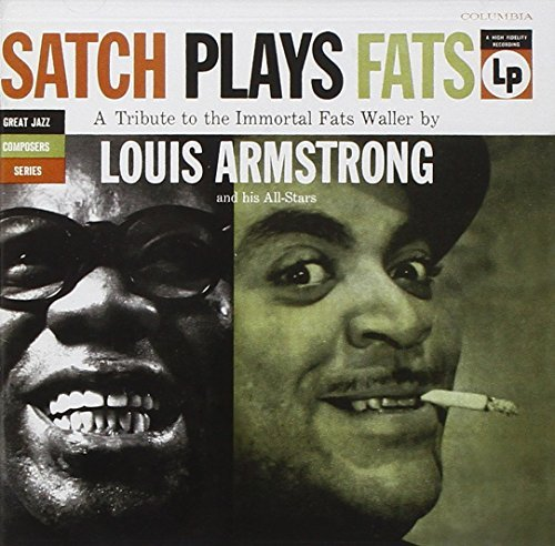 Louis Armstrong Satch Plays Fats Incl. Bonus Tracks