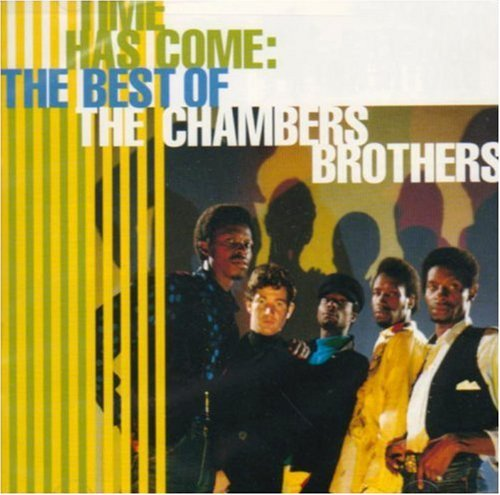 Chambers Brothers Time Has Come Best Of Time Has Come Best Of