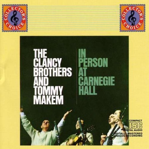 Clancy Brothers Makem In Person At Carnegie Hall