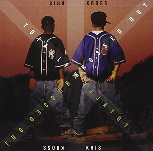 Kris Kross Totally Krossed Out