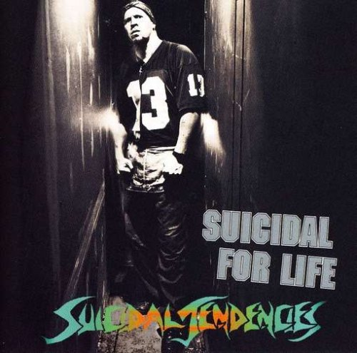Suicidal Tendencies Suicidal For Life