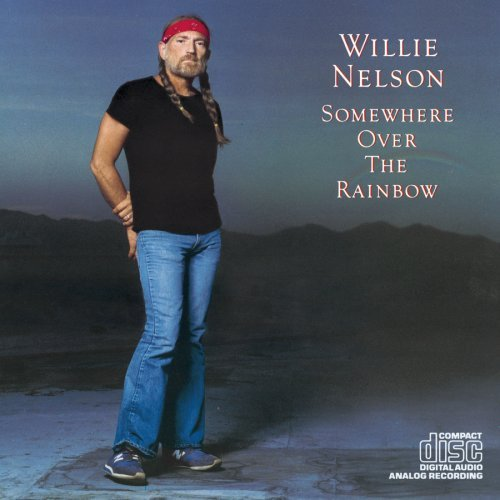 Nelson Willie Somewhere Over The Rainbow
