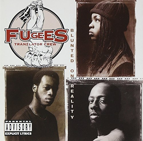 Fugees Blunted On Reality Blunted On Reality